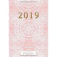 Agenda Semainier 2019 Motif Mandala Rose: Planificateur & Agenda calendar 2019 15x21 cm – Pour organiser ton quotidien