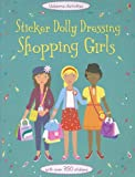 Sticker Dolly Dressing Shopping Girls, Fiona Watt, 0794532543