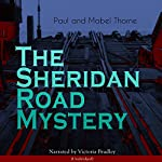 The Sheridan Road Mystery | Paul Thorne,Mabel Thorne