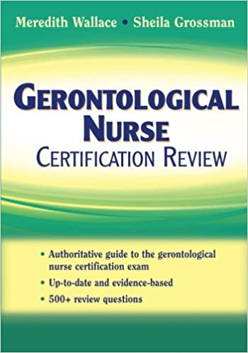Gerontological Nurse Certification Review: 9780826101143: Medicine ...