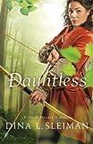 Dauntless (Valiant Hearts) (Volume 1)