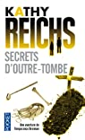 Temperance Brennan, tome 5 : Secrets d'outre-tombe par Reichs