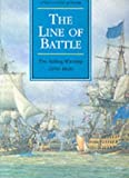 img - for The Line of Battle: The Sailing Warship, 1650-1840 (Conway's History of the Ship) book / textbook / text book