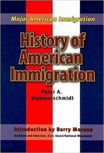 History Of American Immigration por Peter Hammerschmidt epub