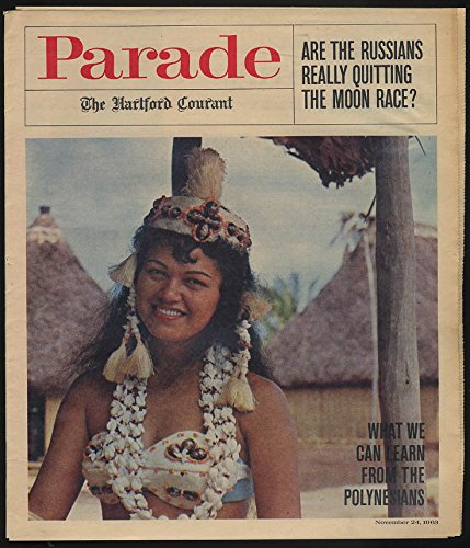 PARADE 11/24 1963 Are Russians Quitting Moon Race? Polynesians