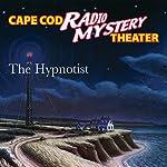 The Hypnotist | Steven Thomas Oney