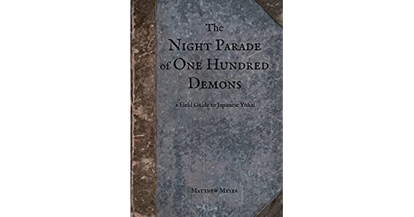 The night parade of one hundred demons a field guide to japanese the night parade of one hundred demons a field guide to japanese yokai yokai series book 1 english edition ebooks em ingls na amazon fandeluxe Image collections