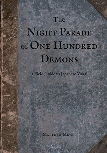 The night parade of one hundred demons a field guide to japanese the night parade of one hundred demons a field guide to japanese yokai yokai fandeluxe Image collections