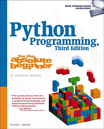 Book cover of Python Programming for the Absolute Beginner by Michael Dawson