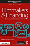 img - for Filmmakers and Financing: Business Plans for Independents (American Film Market Presents) book / textbook / text book