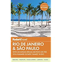 Fodor's Rio de Janeiro & Sao Paulo: With an 8-page Special Section on the 2016 Summer Olympic Games in Rio