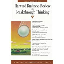 Harvard Business Review on Breakthrough Thinking 1st (first) edition published by Harvard Business Press (1999) Paperback