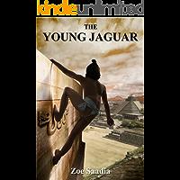 The Young Jaguar (Pre-Aztec Trilogy Book 1)
