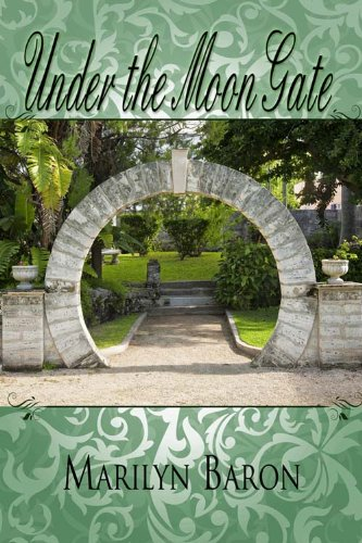 Book: Under the Moon Gate by Marilyn Baron