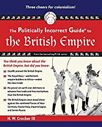 Amazon h w crocker books biography blog audiobooks kindle the politically incorrect guide to the british empire the politically incorrect guides fandeluxe Image collections