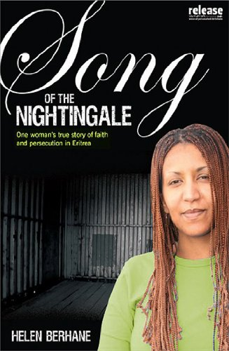 Song of the Nightingale: One Woman's True Story of Faith and Persecution in Eritrea (A Woman's Guide)