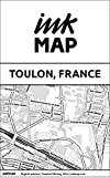 Toulon (France) Inkmap - maps for eReaders, sightseeing, museums, going out, hotels (English)