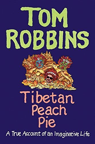 Tibetan Peach Pie Uncorrected Proof, Robbins, Tom