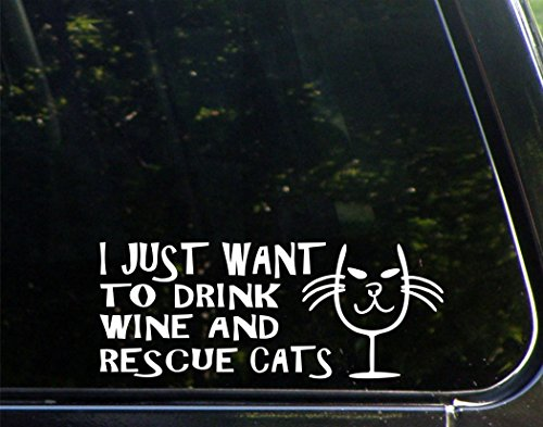 i-just-want-to-drink-wine-and-rescue-cats-8-3-4x-3-1-2-vinyl-die-cut-decal-bumper-sticker-for-window
