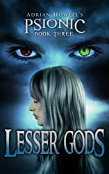 Lesser Gods (Psionic Pentalogy Book 3) (English Edition)