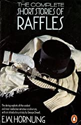 The Complete Short Stories of Raffles