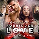 Forbidden Love: A BBW, BWWM Paranormal Romance Audiobook by Mary T. Williams Narrated by Stacey Pearson