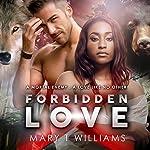 Forbidden Love: A BBW, BWWM Paranormal Romance | Mary T. Williams