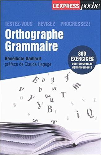Lire en ligne Orthographe, grammaire, testez-vous, révisez, progressez ! pdf