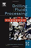 img - for Drilling Fluids Processing Handbook book / textbook / text book