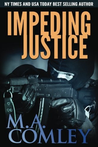 Impeding Justice (Justice Series) (Volume 2)
