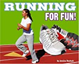 Running for Fun!, Jessica Deutsch, 0756536294