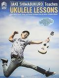 Jake Shimabukuro Teaches Ukulele Lessons: Learn Notes, Chords, Songs, and Playing Techniques From the Master of Modern Ukulele; Ukulele Lessons With...