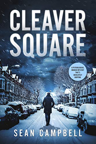 Cleaver Square: a psychological murder mystery that's absolutely gripping (A DCI Morton Crime Novel Book 2)