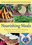 img - for Nourishing Meals: Healthy Gluten-Free Recipes for the Whole Family book / textbook / text book