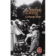 Le monde d'hier : souvenirs d'un européen (French Edition)