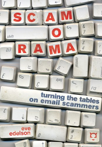 Search : Scamorama: Turning the Tables on Email Scammers