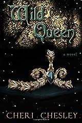 The Wild Queen Paperback
