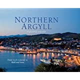 Northern Argyll: A Pictorial Souvenir: From Loch Lomond to Mull and Iona (Picturing Scotland)
