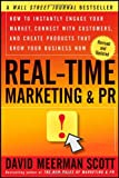 Real-Time Marketing and PR, David Meerman Scott, 1118155998