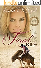 The Final Ride: A Circle Bar Ranch Novel (Circle Bar Ranch Series Book 2)