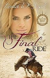 The Final Ride: A Circle Bar Ranch Novel (Circle Bar Ranch Series Book 2)