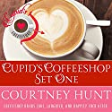 Cupid's Coffeeshop Set One: Boxed Set, Books 1-4 Audiobook by Courtney Hunt Narrated by Elizabeth Klett