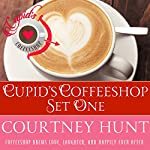 Cupid's Coffeeshop Set One: Boxed Set, Books 1-4 | Courtney Hunt