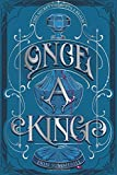Once a King (A Clash of Kingdoms Novel)