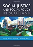 Social Justice and Social Policy in Scotland, , 1847427022