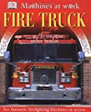 Fire Truck, Dorling Kindersley Publishing Staff, 0789492210