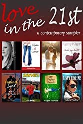 Love in the 21st (Contemporary Fiction Sampler)