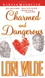 Charmed and Dangerous, Lori Wilde, 0446613673