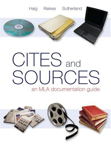 Cites & Sources: An MLA Documentation Guide