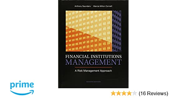 Amazon financial institutions management a risk management amazon financial institutions management a risk management approach 8th edition 9780078034800 anthony saunders professor marcia millon cornett fandeluxe Choice Image